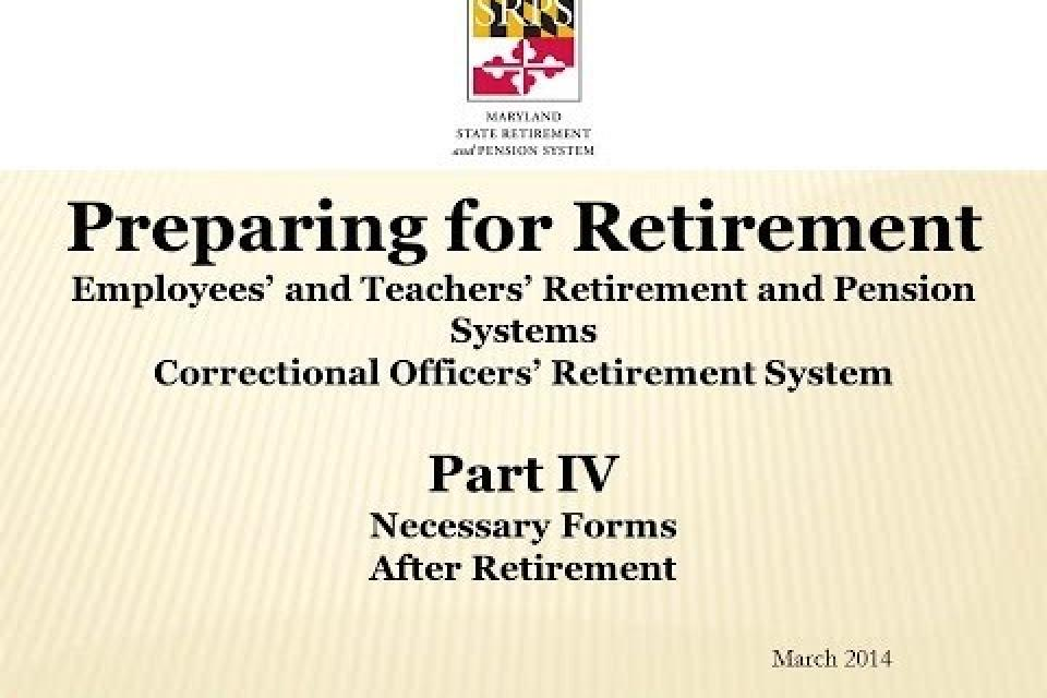 Retirement Part 4: Retirement Forms and Post Retirement Video